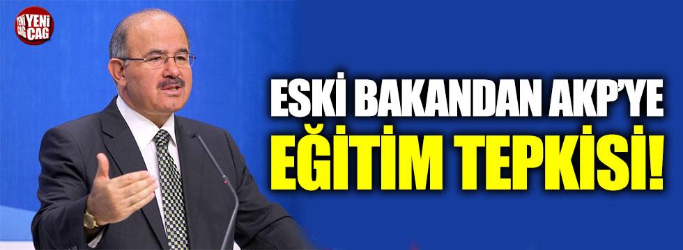 Eski bakan Hüseyin Çelik'ten AKP'ye eğitim eleştirisi!