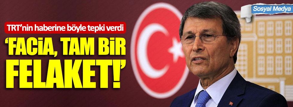 """Yusuf Halaçoğlu'ndan TRT'nin haberine: """"Felaket, tam bir facia"""""""
