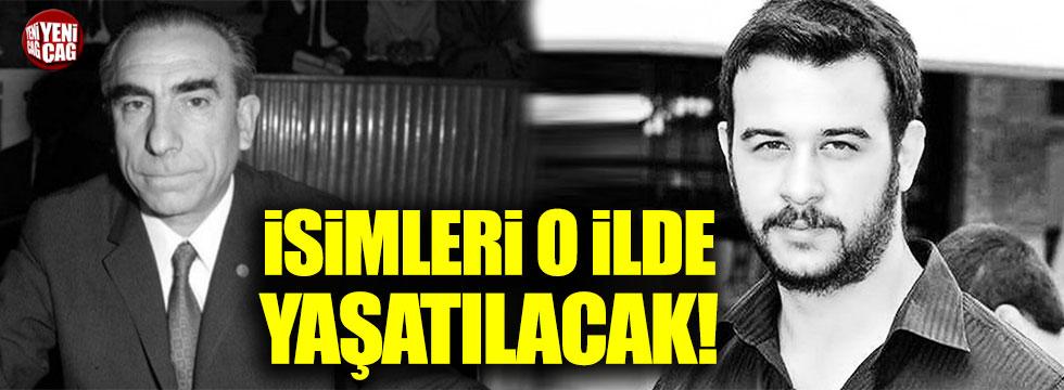 Türkeş ve Çakıroğlu'nun ismi Aydın'da yaşatılacak