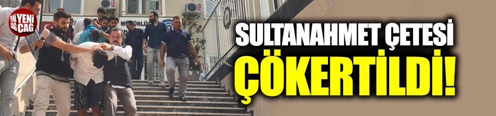 Sultanahmet Çetesi çökertildi
