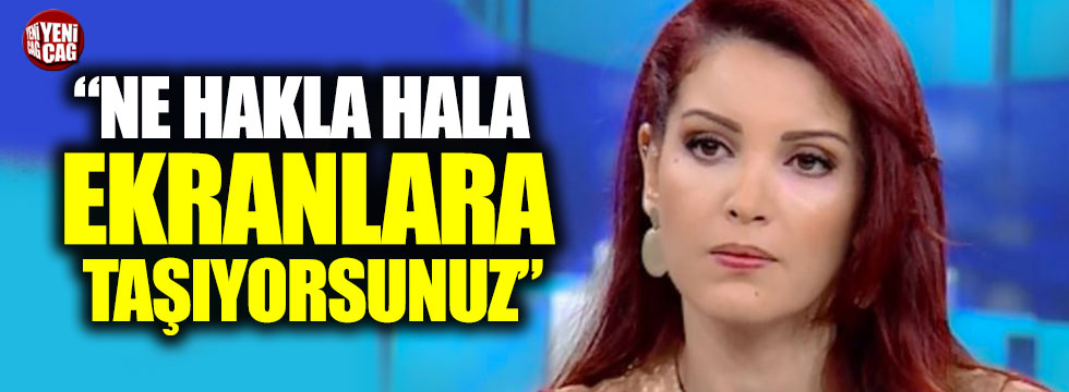 """Nagehan Alçı tepkisi: """"Bu kadını hala ekranlara taşıyanların"""""""