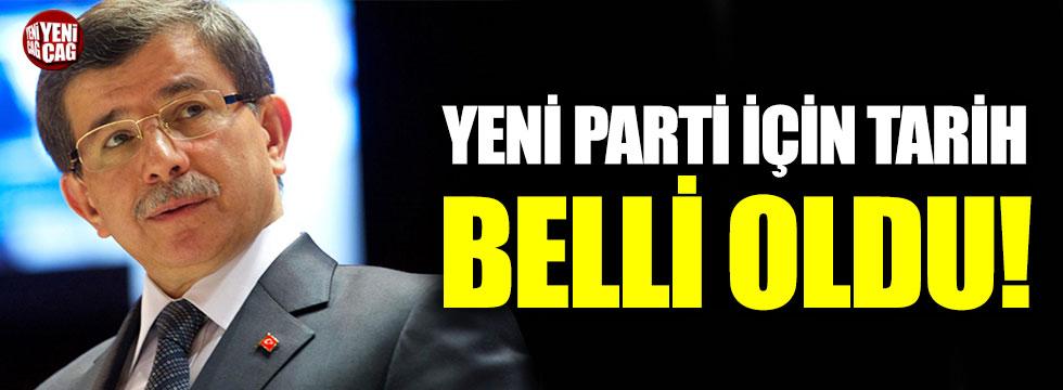 Davutoğlu'nun partisi için tarih belli oldu!
