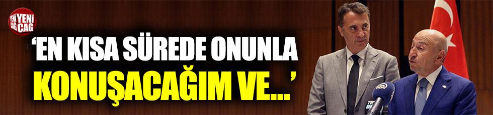 """Nihat Özdemir: """"Fikret Orman bırakmamalı"""""""