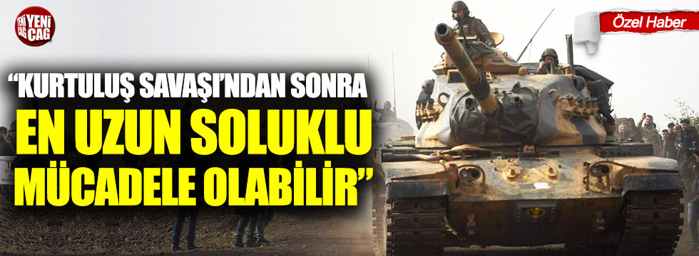 """""""Kurtuluş Savaşı'ndan sonra en uzun soluklu mücadele olabilir"""""""