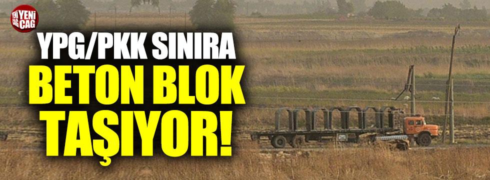 YPG/PKK sınır hattına beton blok taşıyor