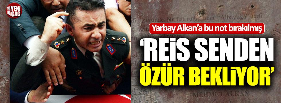 """Mehmet Alkan: """"Reis senden özür bekliyor"""" notu aldım"""