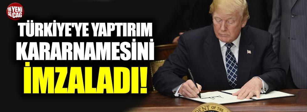 Trump, Türkiye'ye yaptırım kararnamesini imzaladı