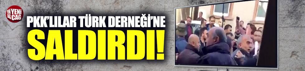 PKK'lılar Türk Derneği'ne saldırdı!