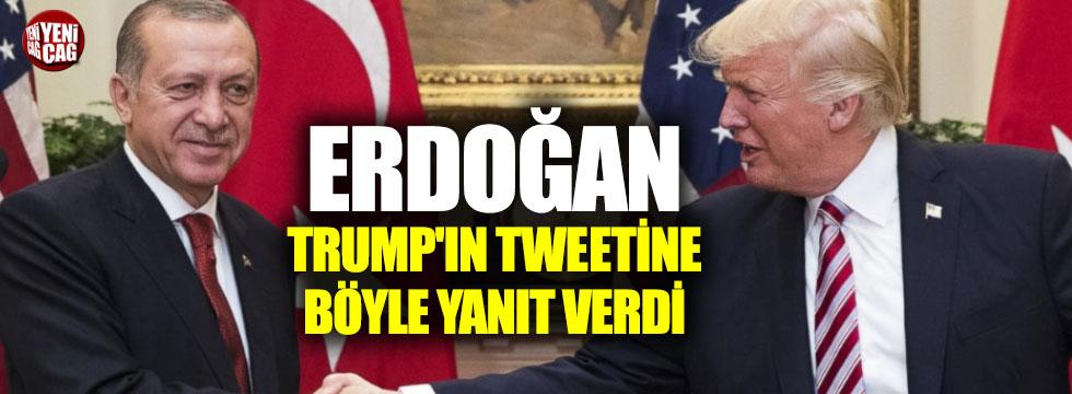 Erdoğan'dan Trump'ın tweetine yanıt