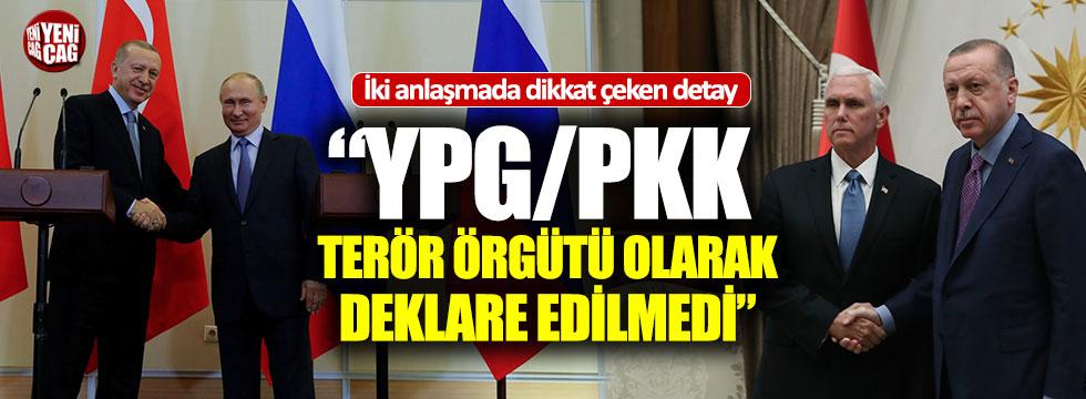 """""""YPG terör örgütü olarak deklare edilmedi"""""""