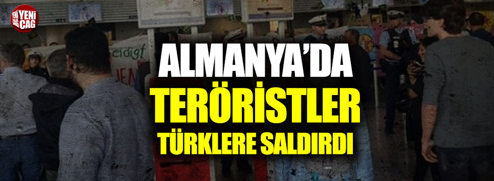 Almanya'da teröristler Türklere saldırdı