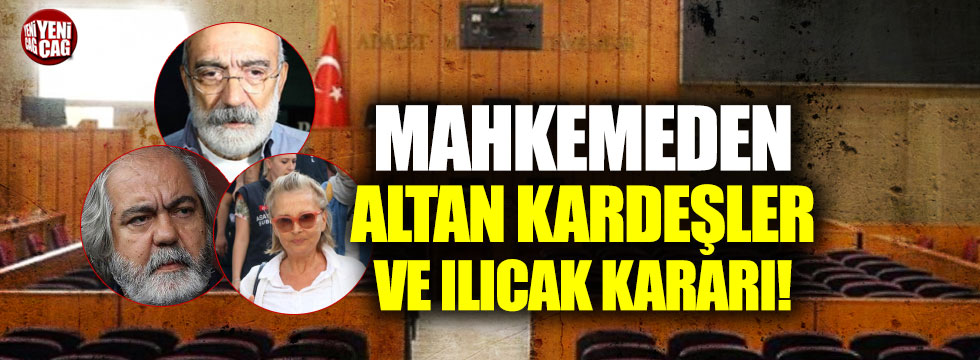 Nazlı Ilıcak ve Ahmet Altan tahliye ediliyor... Mehmet Altan'a beraat!