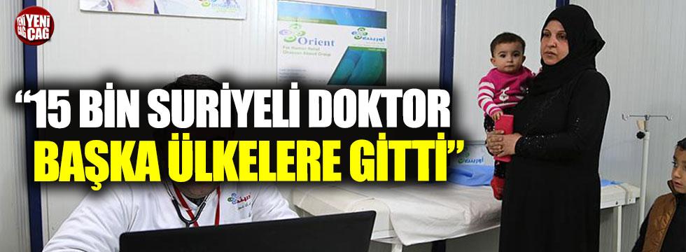"""""""20 bin Suriyeli doktordan 5 bini Türkiye'de kaldı"""""""