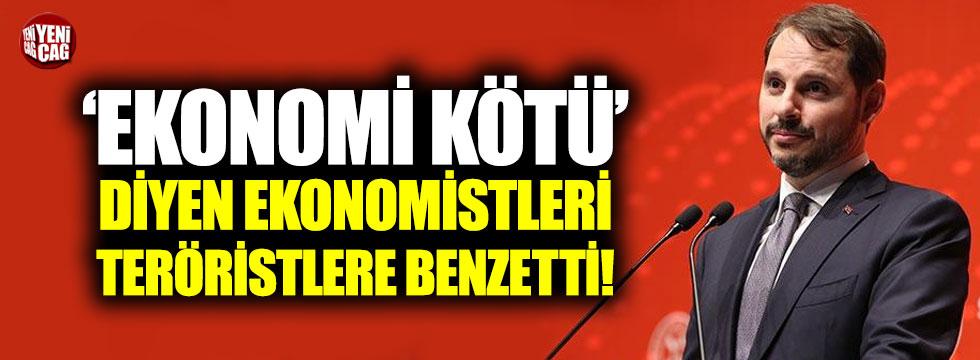 Berat Albayrak 'ekonomi kötü' diyen ekonomistleri 'teröristlere' benzetti!