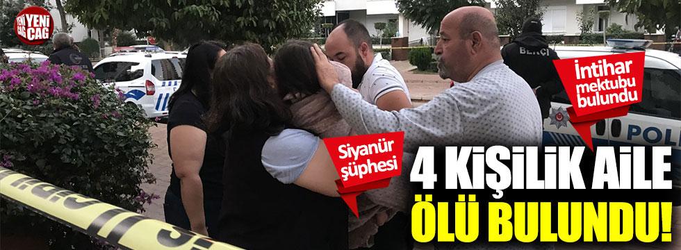 4 kişilik aile ölü bulundu... Siyanür şüphesi!