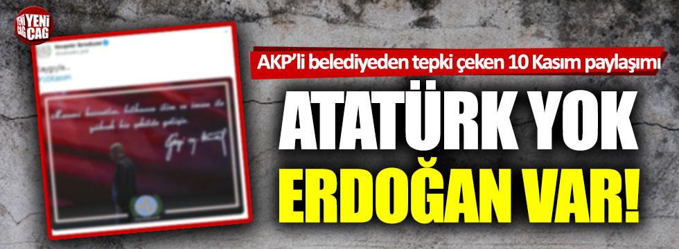 Nevşehir Belediyesi'nden skandal paylaşım: Atatürk yok, Erdoğan var