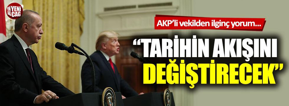 """""""Erdoğan tarihin akışını değiştirecek…"""""""