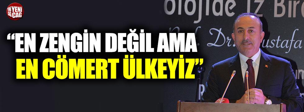 """Mevlüt Çavuşoğlu, """"En zengin değil ama en cömert ülkeyiz"""""""