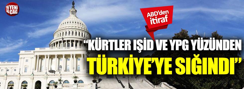 """ABD'den itiraf: """"Kürtler IŞİD ve YPG yüzünden Türkiye'ye sığındı"""""""