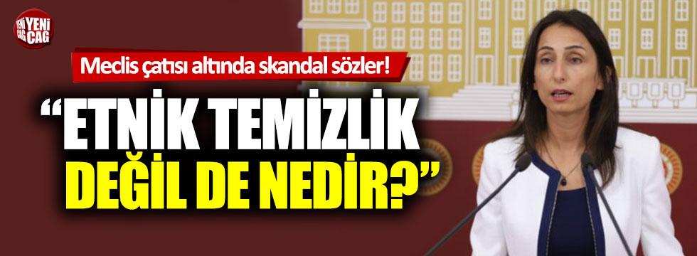 HDP'li vekilden Meclis çatısı altında skandal sözler!