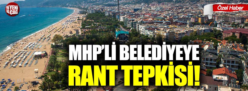 MHP'li belediyeye rant tepkisi