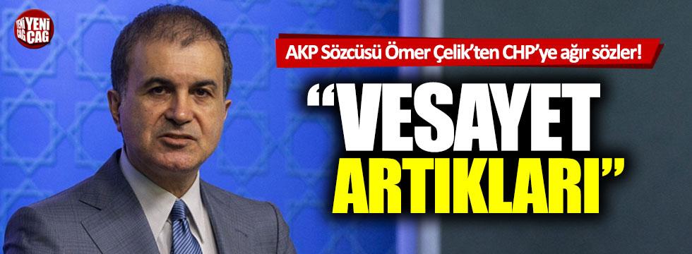 AKP Sözcüsü Ömer Çelik'ten CHP'ye ağır sözler!