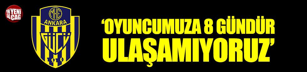 "Ankaragücü: ""Zaur Sadaev'e 8 gündür ulaşamıyoruz"""