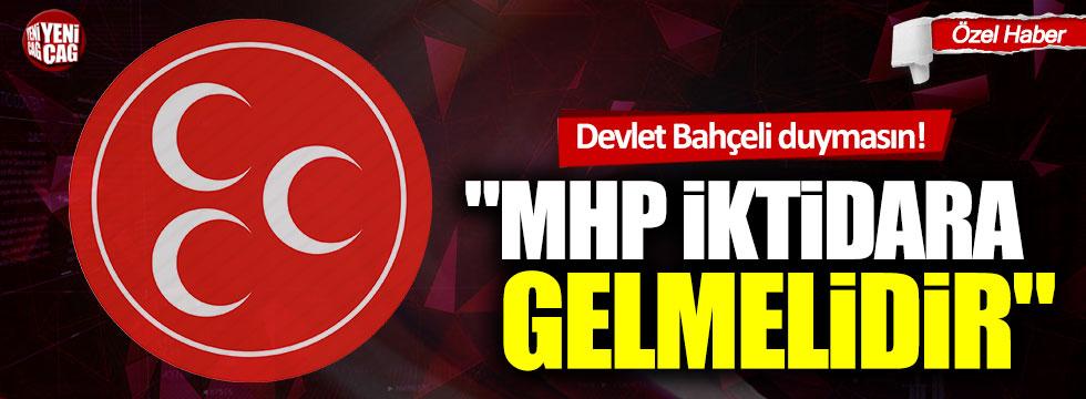"""MHP'li isimden Devlet Bahçeli'yi kızdıracak """"iktidar"""" çıkışı!"""