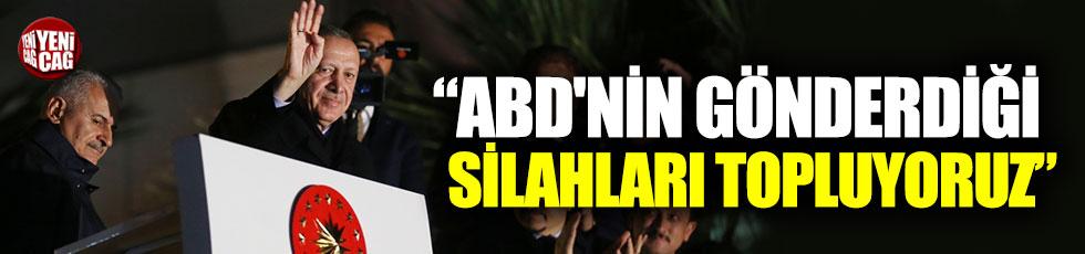 """Erdoğan: """"ABD'nin gönderdiği silahları topluyoruz"""""""