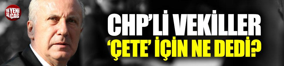 CHP'li vekiller 'Çete' için ne dedi?