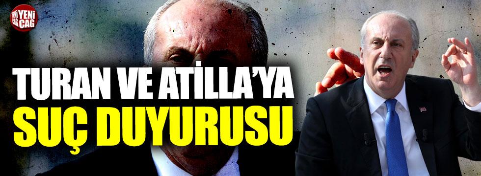 Muharrem İnce'den, Rahmi Turan ve Talat Atilla hakkında suç duyurusu