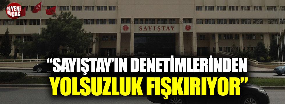 """Murat Muratoğlu: """"Sayıştay'ın denetimlerinden yolsuzluk fışkırıyor"""""""