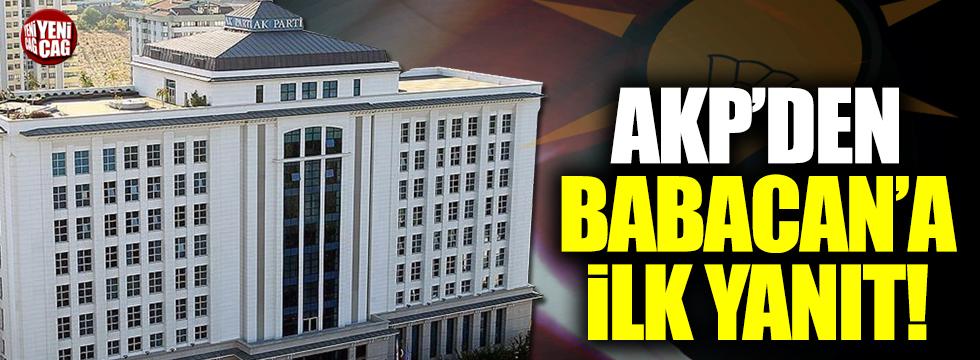 AKP'den Ali Babacan'a ilk yanıt