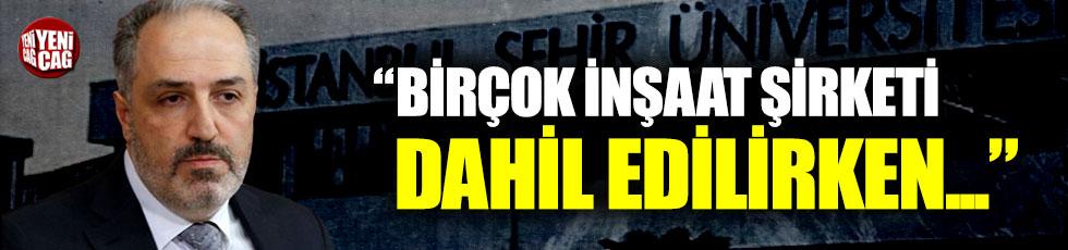 Mustafa Yeneroğlu'ndan İstanbul Şehir Üniversitesi tepkisi