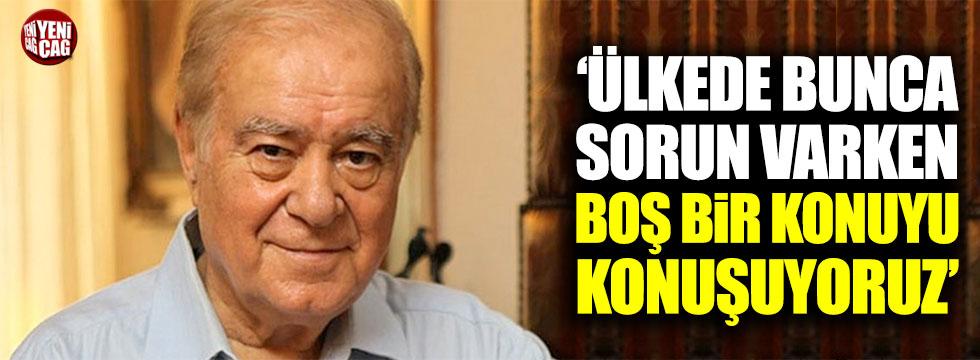 """Rahmi Turan: """"Türkiye'nin bunca sorunu varken..."""""""