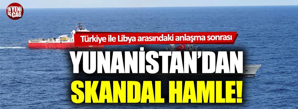 Türkiye ile Libya arasındaki anlaşma sonrası Yunanistan'dn skandal hamle