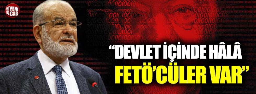 Karamollaoğlu: Devlet içinde hâlâ FETÖ'cüler var