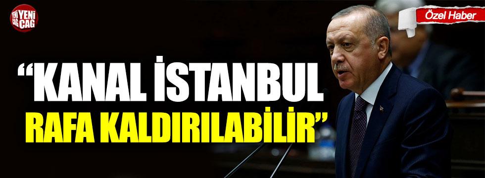 """""""Kanal İstanbul rafa kaldırılabilir"""""""