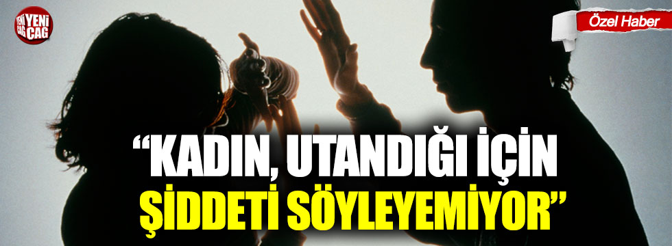 """Ayşe Sibel Yanıkömeroğlu: """"Kadın, utandığı için şiddeti söyleyemiyor"""""""