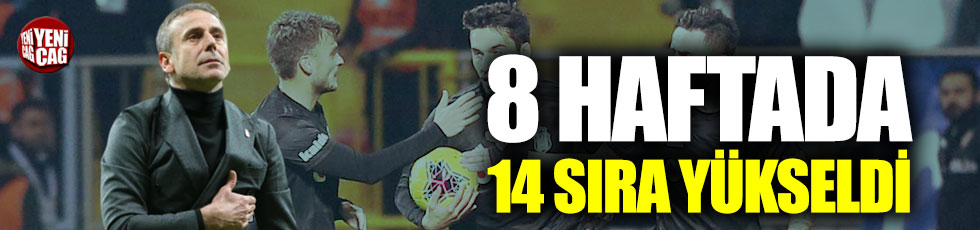 Beşiktaş 8 haftada 14 sıra birden yükseldi