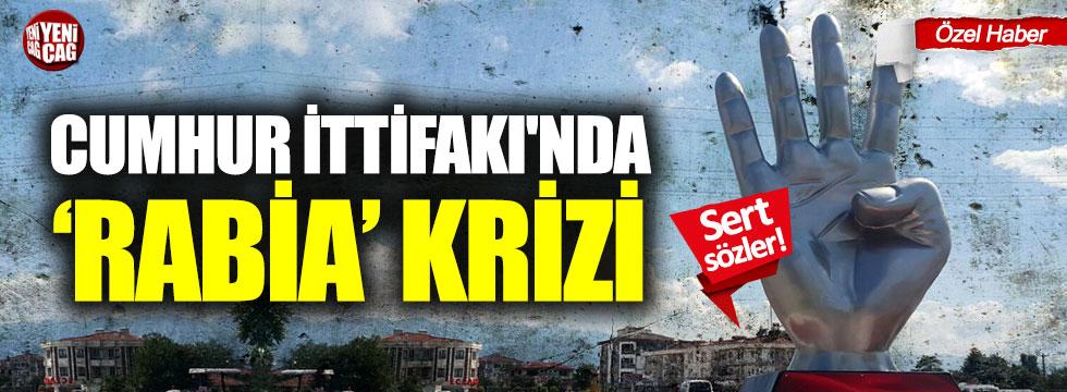 Cumhur İttifakı'nda 'Rabia' krizi!