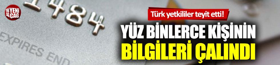 Türk yetkililer teyit etti! Yüz binlerce kredi kartı bilgisi çalındı