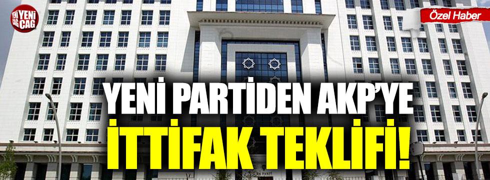 Yeni partiden AKP'ye ittifak teklifi!