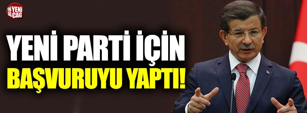 Ahmet Davutoğlu, yeni parti için başvurdu!