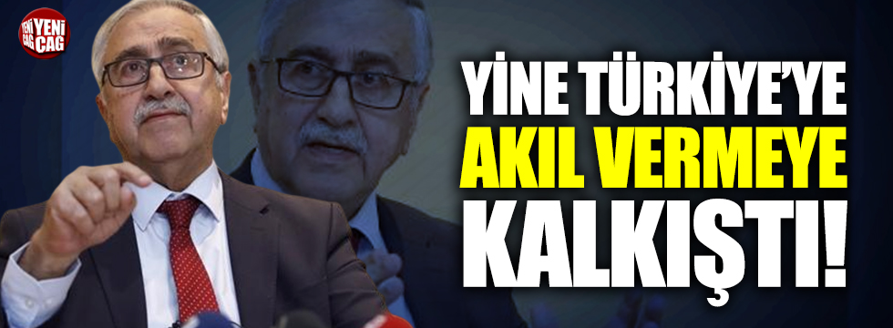 Mustafa Akıncı, yine Türkiye'ye akıl vermeye kalkıştı