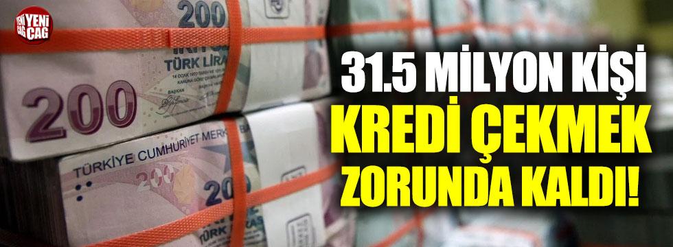 31.5 milyon kişi bireysel kredi çekti