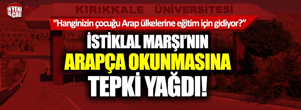 İstiklal Marşı'nın Arapça okunmasına tepki yağdı!