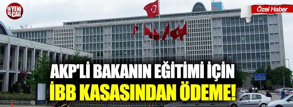AKP'li ismin eğitimi için İBB kasasından ödeme!