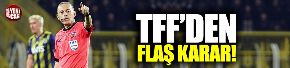 TFF'den Cüneyt Çakır kararı!