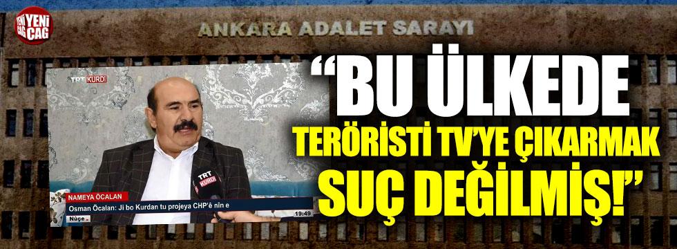 Osman Öcalan'ı TRT'ye çıkarmak 'Haber verme Özgürlüğü' sayıldı